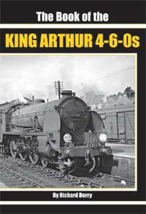 The Book of the King Arthur 4-6-0s