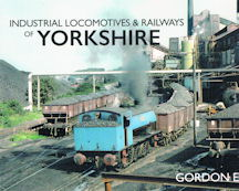 Industrial Locomotives & Railways of Yorkshire
