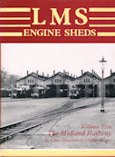 LMS Engine Sheds Volume Two
