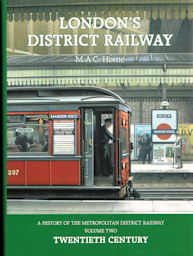 London's District Railway: A History of the Metropolitan District Railway