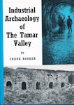 Industrial Archaeology of The Tamar Valley