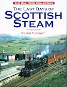 The Last Days of Scottish Steam in Full Colour - The Bill Reed Collection