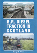 B.R. Diesel Traction in Scotland