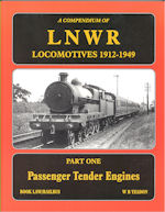 A Compendium of LNWR Locomotives 1912-1949