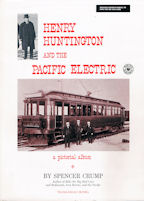 Henry Huntingdon and the Pacific Electric