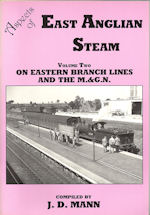 Aspects of East Anglian Steam Vol Two