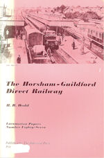 The Horsham-Guildford Direct Railway