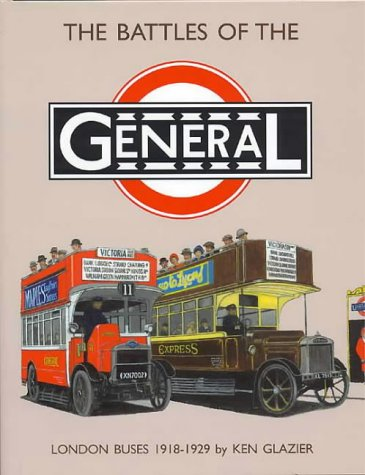 The Battles of the General: London Buses 1918-1929