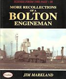 Scenes from the Past : 38 More Recollection of a Bolton Engineman