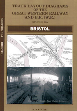 Track Layout Diagrams of the Great Western Railway and B.R. (W.R.) - Section 19A Bristol