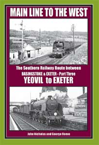 Main Line to the West: The Southern Railway Route Between Basingstoke and Exeter Part 1