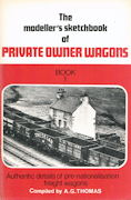 The modeller's Sketchbook of Private Owner Wagons Book 1