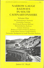 Narrow Gauge Railways in South Caernarvonshire
