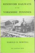 Reservoir Railways of the Yorkshire Pennines