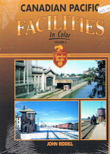 Canadian Pacific Facilities in Color Volume 3