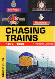 Chasing Trains 1973-1988