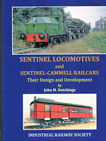 Sentinel Locomotives and Sentinel-Cammel Railcars