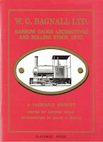 W G Bagnall Ltd Narrow Gauge Locomotives and Rolling Stock 1910