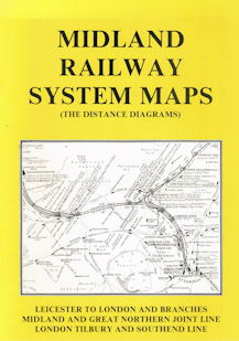 Midland Railway System Maps (The Distance Diagrams)