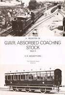 A Register of G. W. R. Absorbed Coaching Stock 1922/3