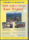 American Railway: 200 miles from Las Vegas, Vol 2