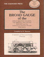 The Broad Gauge of the Great Western Railway, The Bristol and Exeter Railway and the North and South Devon Railways