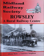 Rowsley - A Rural Railway Centre