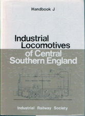 Industrial Locomotives of Central Southern England
