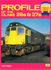 Profile of the Class 26s & 27s
