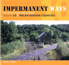 Impermanent Ways - The closed railway lines of Britain