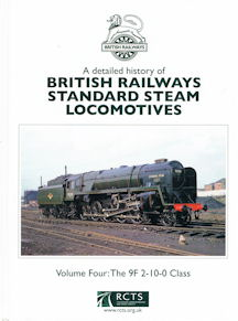 A detailed history of British Railways Standard Steam Locomotives Volume Four: