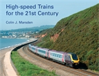 High-Speed Trains for the 21st Century