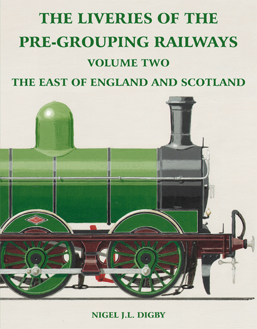The Liveries of the Pre-Grouping Railways Volume Two