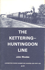 The Kettering - Huntingdon Line
