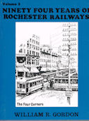 Ninety Four Years of Rochester Railways Volume 2