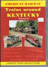 American Railway: Trains around Kentucky, Vol 6