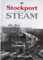 Stockport in the Days of Steam