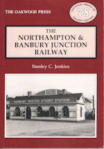 The Northampton & Banbury Junction Railway