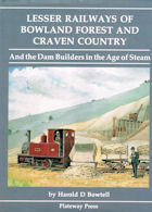 Lesser Railways of Bowland Forest and Craven Country