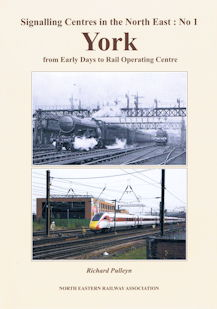 Signalling Centres in the North East: No 1 York