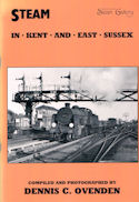 Steam in Kent and East Sussex