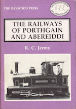 The Railways of Porthgain and Abereiddi