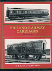 Midland Railway Carriages Volume Two