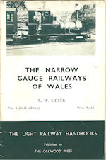 The Narrow Gauge Railways of Wales