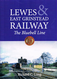 Lewes & East Grinstead Ralway - The Bluebell Line