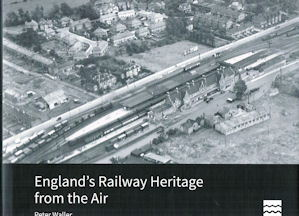 English Railway Heritage from the Air