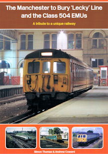 The Manchester to Bury 'Lecky' Line and the Class 504 EMUs