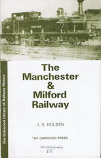 The Manchester & Milford Railway