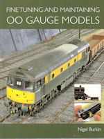 Fine Tuning & Maintaining 00 Gauge Models
