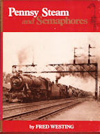 Pennsy Steam and Semaphores